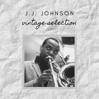 J.J. Johnson - J.J. Johnson - Vintage Selection