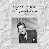 Frank Ifield - Frank Ifield - Vintage Selection