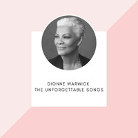 Dionne Warwick - Dionne Warwick - The unforgettable songs