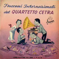 Quartetto Cetra - Successi Internazionali Del Quartetto Cetra