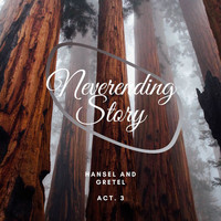 Herbert Von Karajan - Neverending Story: Hansel and Gretel - Act. 3