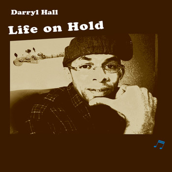Darryl Hall - Life On Hold
