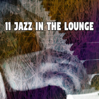 Lounge Café - 11 Jazz in the Lounge