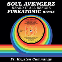 Soul Avengerz - Heard It All Before (Funkatomic remix)
