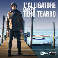 Teho Teardo - L'alligatore (Colonna sonora originale della Serie TV)