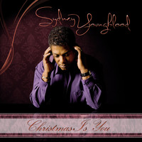 Sydney Youngblood - Christmas Is You (Single Edit)