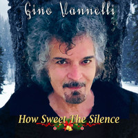Gino Vannelli - How Sweet The Silence