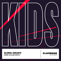 Global Deejays - Kids (Club Edit)