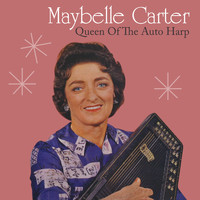 Maybelle Carter feat. The Carter Family - Queen of the Auto-Harp