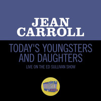 Jean Carroll - Today's Youngsters And Daughters (Live On The Ed Sullivan Show, February 7, 1965)