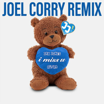 Jax Jones - i miss u (Joel Corry Remix)