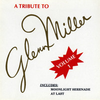 Modernaires - A Tribute to Glenn Miller, Vol. 1