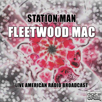 Fleetwood Mac - Station Man (Live)