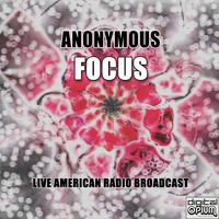 Focus - Anonymous (Live)