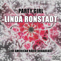 Linda Ronstadt - Party Girl (Live)