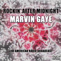 Marvin Gaye - Rockin' After Midnight (Live)