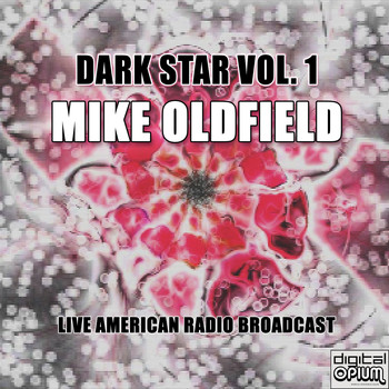 Mike Oldfield - Dark Star Vol. 1 (Live)