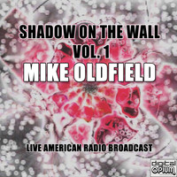 Mike Oldfield - Shadow On The Wall. Vol. 1 (Live)