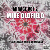 Mike Oldfield - Mirage Vol.2 (Live)