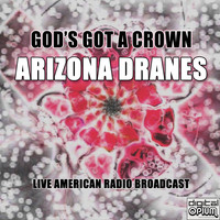 Arizona Dranes - God's Got A Crown