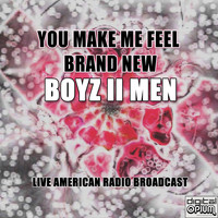 Boyz II Men - You Make Me Feel Brand New