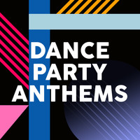 Various  Artists - Dance Party Anthems