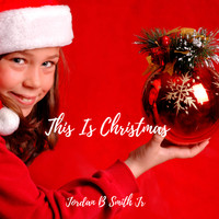 Jordan B Smith Jr. - This Is Christmas