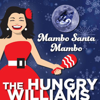 The Hungry Williams - Mambo Santa Mambo