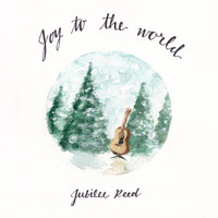 Jubilee Reed - Joy to the World
