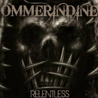 Ommerindine - Relentless