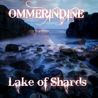 Ommerindine - Lake of Shards