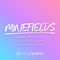 Sing2Piano - Minefields (Originally Performed by Faouzia & John Legend) (Piano Karaoke Version)