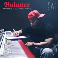 Balance - Money All The Time (Explicit)