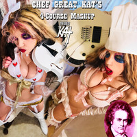 The Great Kat - Chef Great Kat's 4-course Mashup (Explicit)