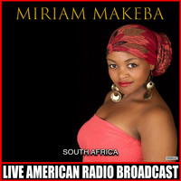 Miriam Makeba - South Africa