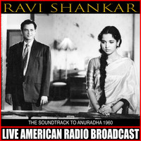 Ravi Shankar - The Soundtrack To Anuradha 1960
