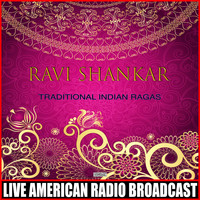 Ravi Shankar - Traditional Indian Ragas