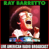 Ray Barretto - Ready To Dance