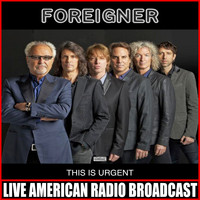 Foreigner - This Is Urgent (Live)