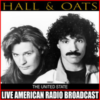 Hall & Oates - The United State (Live)