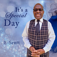E-Sentt - It Is a Special Day