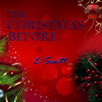 E-Sentt - The Christmas Before