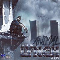 Brotha Lynch Hung - Animal (Explicit)
