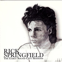 Rick Springfield - The Early Sound City Sessions
