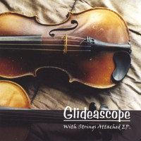 Glideascope - With Strings Attached EP