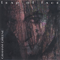 Graham Greene - Leap Of Face