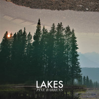 Lakes - Pine Barrens (Explicit)