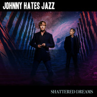 Johnny Hates Jazz - Shattered Dreams (Re-Recorded)