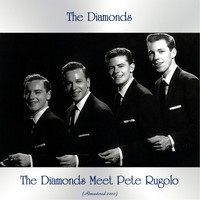 The Diamonds - The Diamonds Meet Pete Rugolo (Remastered 2020)