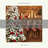 Silent Night Sounds, Xmas Party - Hope and Joy Under a Mistletoe with Calm Songs and Winter Relaxing Sounds